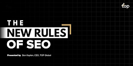 San Francisco Webinar - The New Rules of SEO tickets