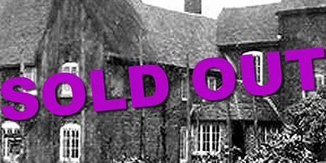 SOLD OUT  The House that cries Wolverhampton Ghost Hunt Paranormal Eye UK tickets