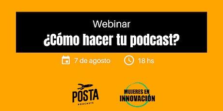 Webinar: ¿cómo hacer tu podcast? entradas