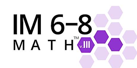 IM Learning™ Virtual Unit Overviews (IM 6-8 Math) tickets