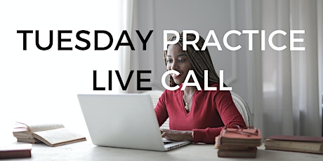 Radical Honesty Tuesday Practice Call Tickets