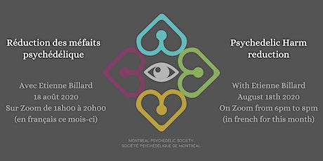 Réduction des méfaits psychédéliques / Psychedelic Harm Reduction tickets