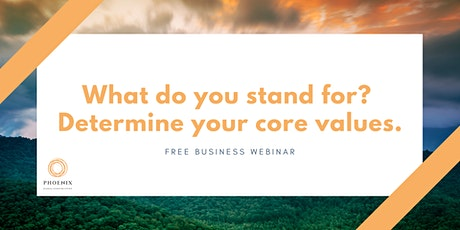 What do you stand for? Determine your core values tickets