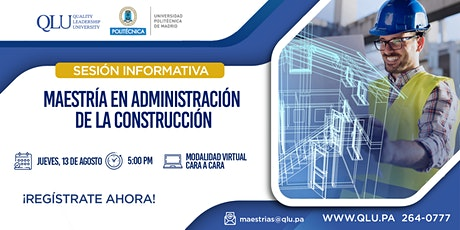 Sesión Virtual: Maestría en Administración de la Construcción entradas