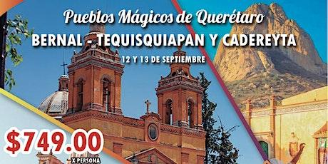 Pueblos Mágicos de Querétaro tickets