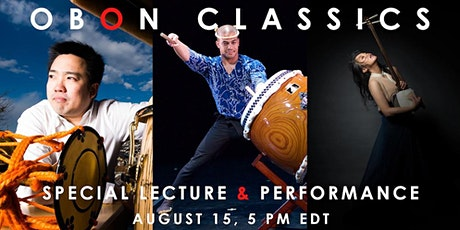 OBON CLASSICS Special Lecture & Performance tickets
