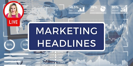 MARKETING HEADLINES: Hear the latest marketing news and updates  (Toronto) tickets