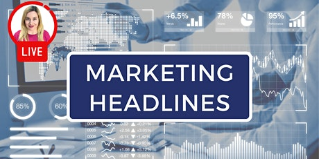 MARKETING HEADLINES: Hear the latest marketing news and updates (London) tickets