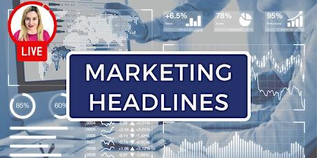 MARKETING HEADLINES: Hear the latest marketing news and updates (London) tickets
