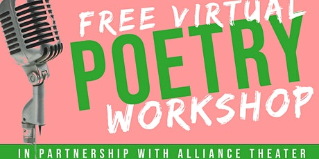 Free Virtual Poetry Workshop: Alliance Theater tickets