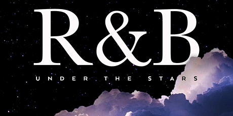 R&B Under The Stars tickets