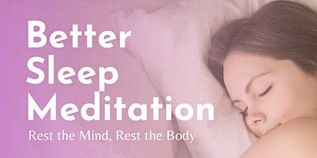 Better Sleep Meditation tickets