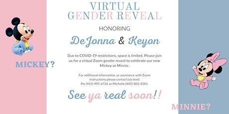 DeJonna & Keyon Virtual Gender Reveal tickets