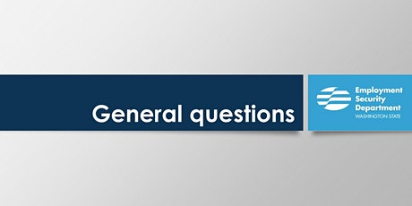 Washington Unemployment Insurance: General questions tickets