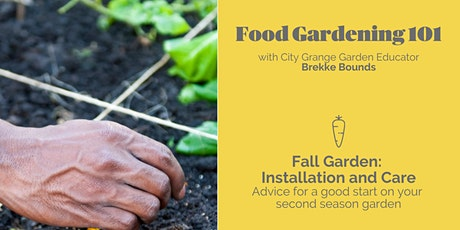 Fall Garden: Installation and Care- ONLINE Class tickets