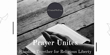 Prayer Unites: Prayer Vigil to Intercede for Religious Liberty in the U.S. tickets