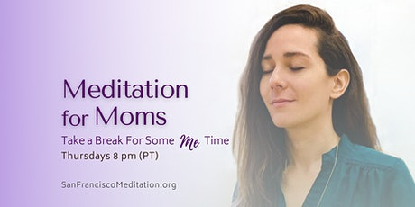 Meditation for Moms tickets