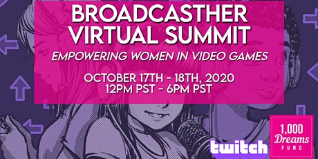 BroadcastHER Virtual Summit Pre-Registration tickets