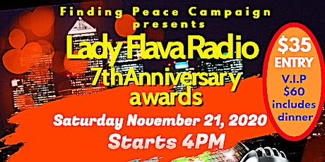 Finding Peace Campaign presents: Lady Flava Radio 7th Anniversary Awards tickets
