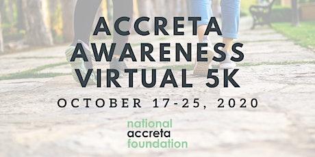 Accreta Awareness Virtual 5K tickets
