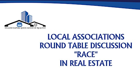 "IEAORMeetings Local Associations Round Table Around ""Race"" In Real Estate tickets"
