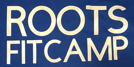 ROOTS Fit Camp tickets