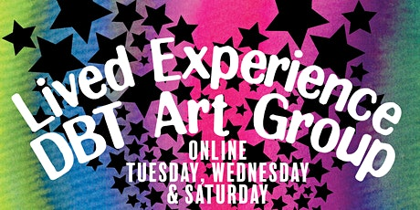 Lived Experience DBT Art Group Online (FINAL GROUP) - Sat 12th  3PM - 5PM tickets