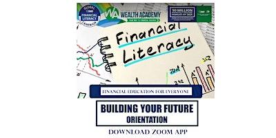 ONLINE FINANCIAL SEMINAR: Building Your Future,  A