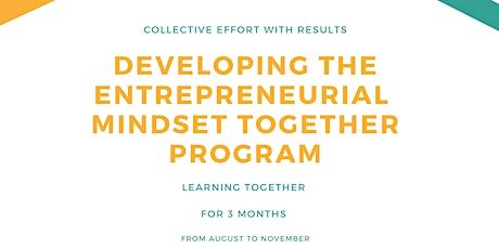Developing  the Entrepreneurial Mindset Together tickets