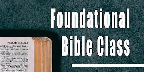 Foundational Bible Class tickets