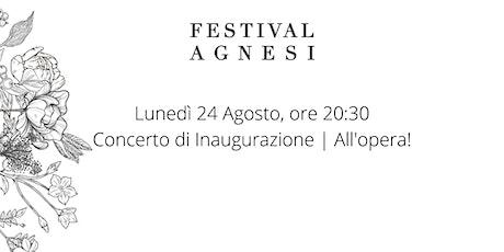 Concerto di Inaugurazione | All'opera! biglietti
