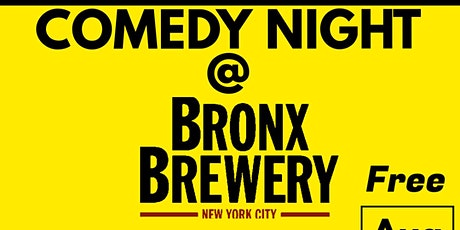Comedy Night @ Bronx brewery tickets