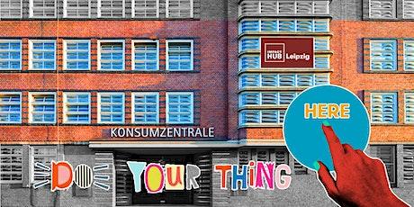 2. Sneak Preview Impact Hub Leipzig Konsumzentrale billets