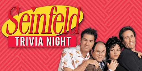 Seinfeld Trivia (Streamed) - $100s in Prizes & Costume Contests! tickets