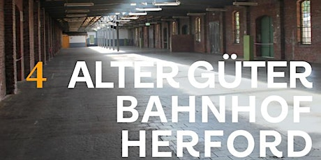 4 | Alter Güterbahnhof Herford Tickets