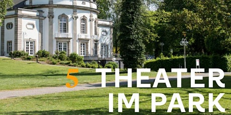 5.1 | Theater im Park Tickets