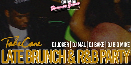 Take Care: R&B Late Brunch   #CashGordonSummerGames (21+) tickets