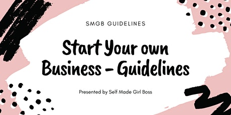 Masterclass - Start Your Own Business #GirlBoss tickets