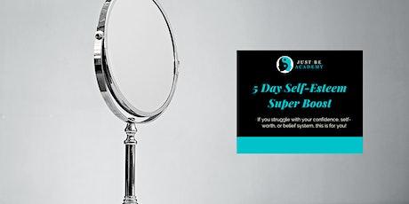 FREE 5 Day Self-Esteem Super Boost tickets