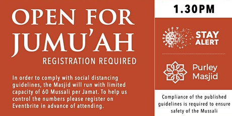 Purley Masjid Jumu'ah - 1st Salah - 1.30pm - 07-Aug-20 tickets