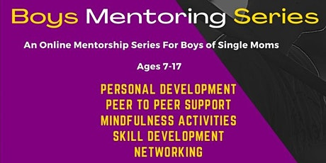 Boys Mentoring Series (An Online Mentorship For Boys of Single Moms) tickets