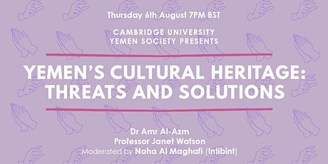 Yemen's Cultural Heritage: Threats and Solutions tickets