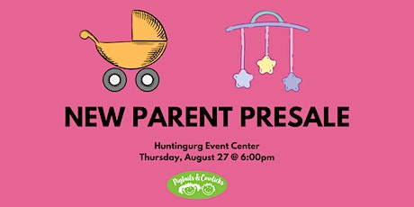 New Parent Presale Huntingburg tickets