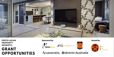 Perth Asian Property Insights: Grant Opportunities tickets