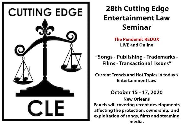 28th Cutting Edge Entertainment Law Seminar - October 15 - 17, 2020 image