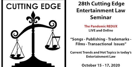 28th Cutting Edge Entertainment Law Seminar - October 15 - 17, 2020 tickets