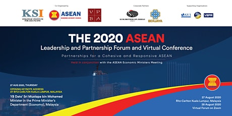 THE 2020 ASEAN LEADERSHIP AND PARTNERSHIP FORUM AND VIRTUAL CONFERENCE tickets