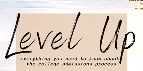 Level Up -  The College Admissions Process tickets