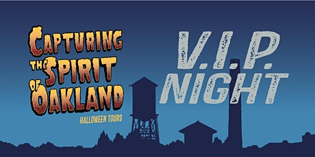 Capturing the Spirit of Oakland 2020 - VIP night tickets