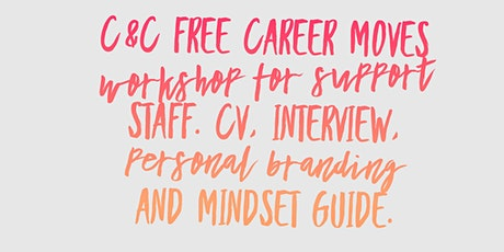 Career Moves Workshop for Support Staff. CV, Interview, personal branding++ tickets